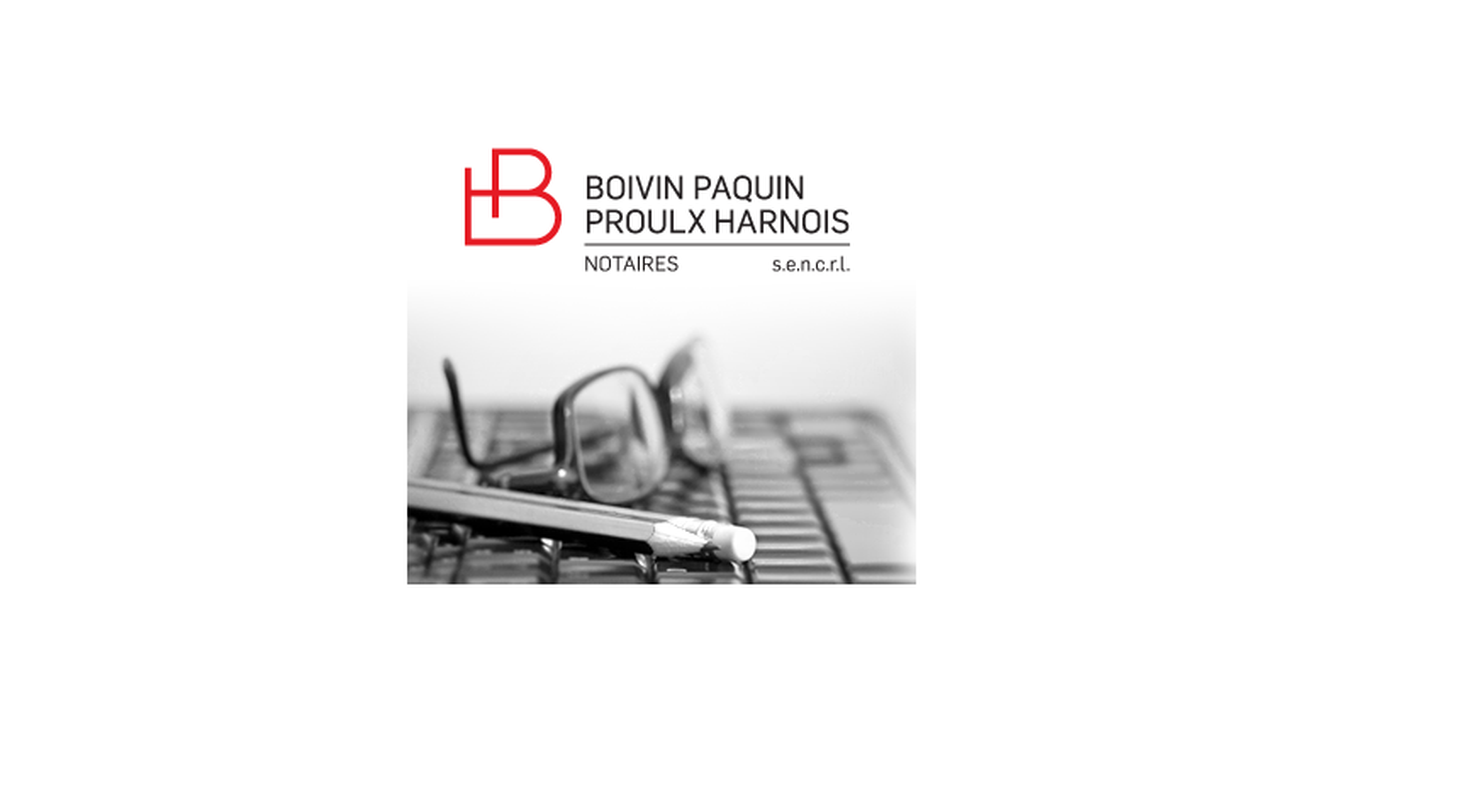 Boivin, Paquin, Proulx, Harnois, SENCRL